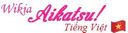 diode wiki tieng viet kiriya aoi wikia aikatsu tiếng việt fandom powered by wikia