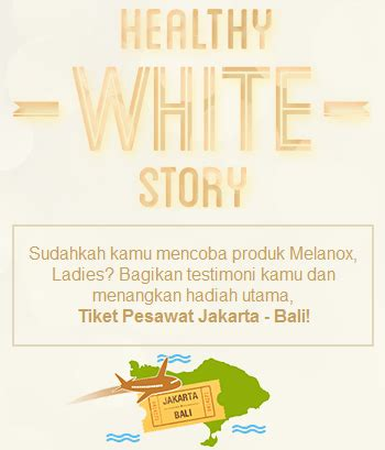 Tiket Promo Jakarta Bali Pp 4 melanox healthy white story