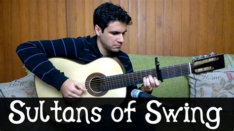 sultans of swing fingerstyle sultans of swing dire straits fingerstyle guitar