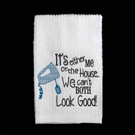 Kitchen Towels With Sayings Look Kitchen Towel Sayings Nobbieneezkids