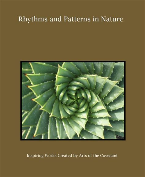 patterns of nature book rhythms and patterns in nature by arts of the covenant