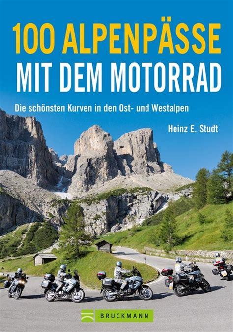 Das Motorradbuch Sterreich by Motorradb 252 Cher Motorradreisefuehrer De Rezensionen Und