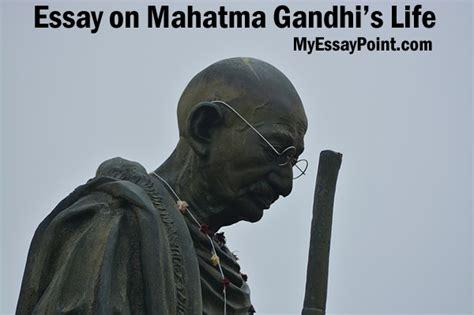 biography of mahatma gandhi in points essay on gandhi