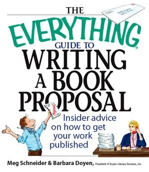 biography book proposal the everything guide to writing a book proposal ebook by
