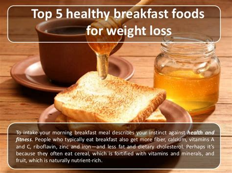 5 weight loss foods top 5 healthy breakfast foods for weight loss