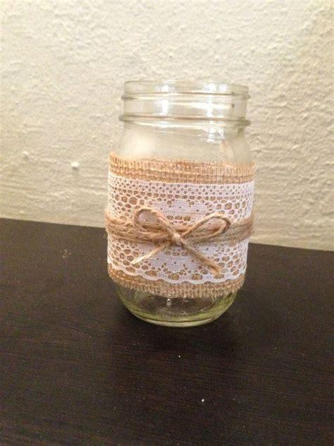 Jar Vases For Wedding by Burlap Lace And Twine Jar Candle Holder Or Vase Rustic Wedding Decor Wedding Ideas