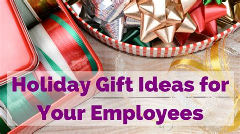 holiday gift ideas for employees