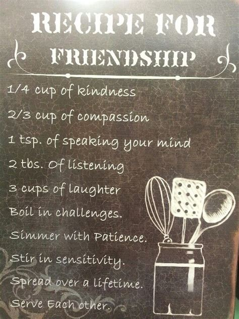 recipe  friendship friends  gifts  god  friendship quotes  friend quotes