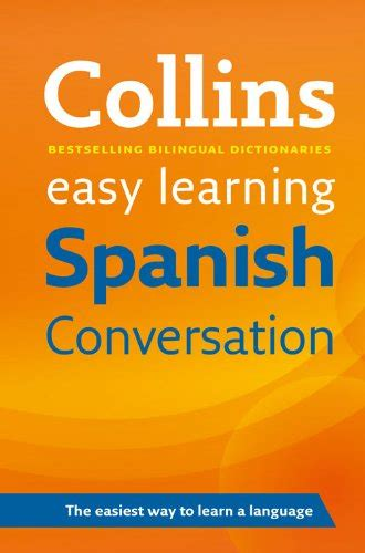 easy learning spanish conversation 0008111979 search results collins easy learning english easy learning english conversation book 1