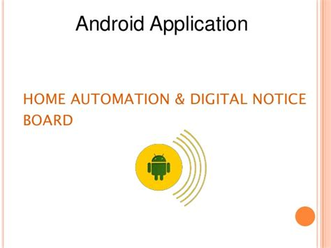 home automation and digital notice board using android app