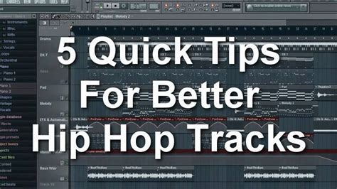 how to better hip hop how to make better hip hop beats in fl studio 5 tips for