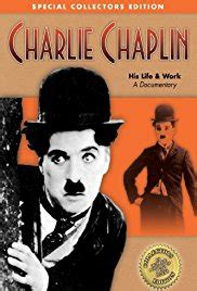 charlie chaplin full biography charlie chaplin his life work video 2003 imdb