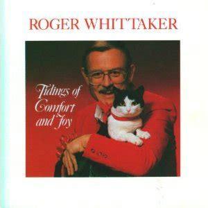 good tidings of comfort and joy lyrics roger whittaker album 171 tidings of comfort joy 187