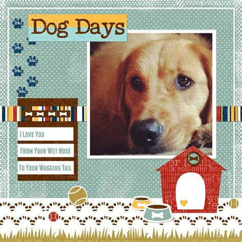 scrapbook layout ideas for pets dog quotes for scrapbooking quotesgram