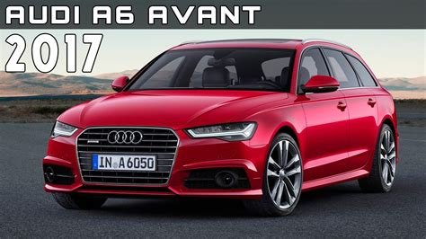 audi a6 new price 2017 audi a6 avant review rendered price specs release
