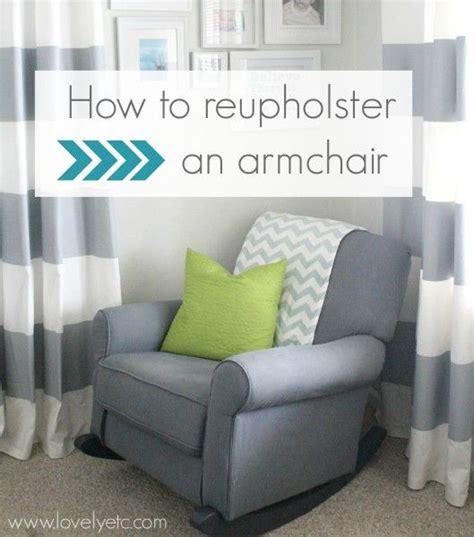 reupholster armchair tutorial 25 best ideas about chair repair on pinterest patio