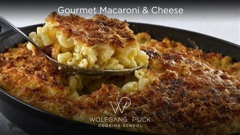 gourmet mac and cheese recipe how to make wolfgang puck s gourmet macaroni and cheese