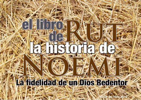 libro la vida iba en iglesia cristiana bautista del valle el libro de rut la historia de noem 237