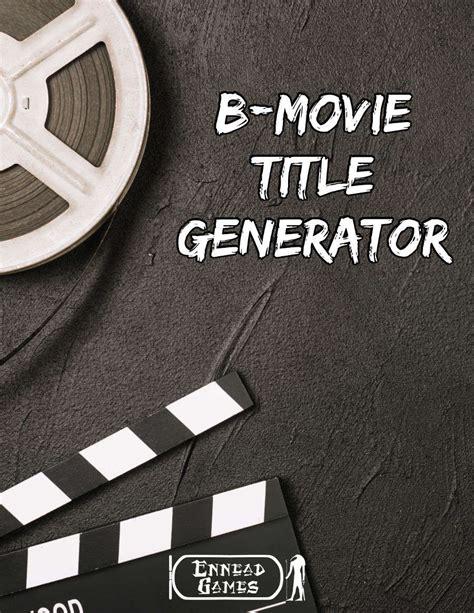 gangster film name generator b movie title generator ennead games generators