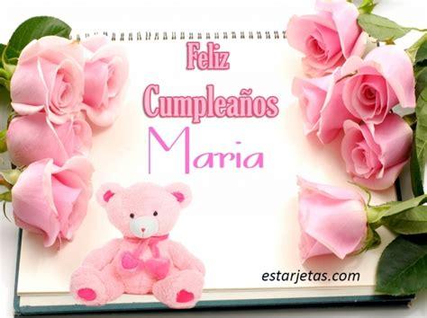 Imagenes De Feliz Cumpleaños Maria | feliz cumplea 241 os maria 2 im 225 genes de estarjetas com