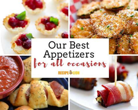 best appetizers our best appetizers recipelion