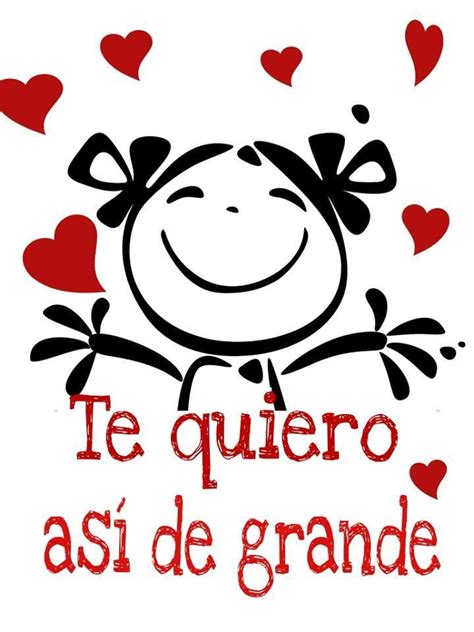 te quiero 1000 ideas about te quiero on pinterest frases amor