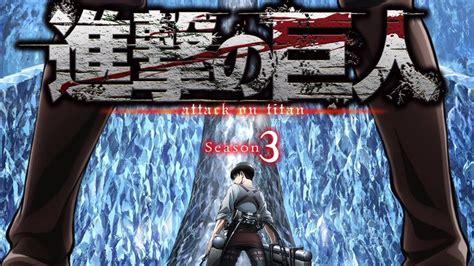 free watch anime attack on titan season 3 big update for attack on titan season 3 anime youtube