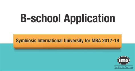 Mba Application Deadlines 2017 India by Stay Updated With Snap Accepting Symbiosis B Schools