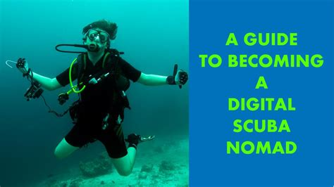 the digital nomad s guide to the world 2018 14 destinations in depth profiles books a scuba diving digital nomad how to become one