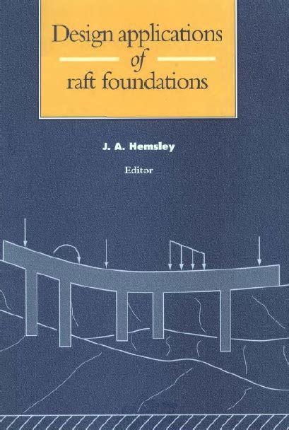 design application of raft foundation by j a hemsley الهندسة المدنية