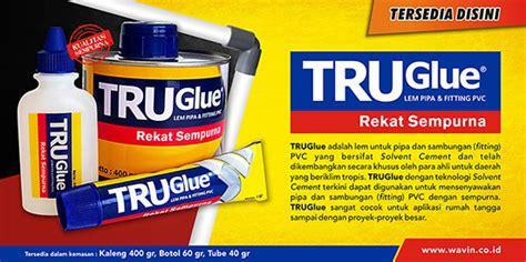 Lem Pvc Kaleng True Glue 400gr jual lem pipa air tru glue wavin paralon pvc 40 gr water pipe 40gr toko sinar terang