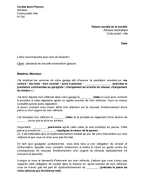 Exemple De Lettre Demande De Nouvelles Lettre De Demande De Nouvelle Intervention Gratuite Au Garagiste Pour Non Respect De