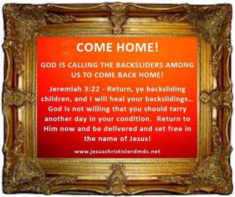 www jesuschristislordmdc net backslider come home god