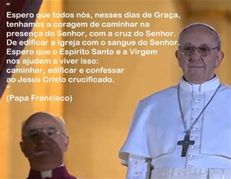 mensagem ao papa francisco biografias e coisas com papa francisco parte final