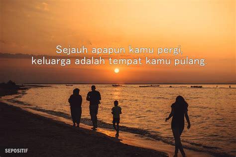 kata kata tentang keluarga  sederhana  bahagia