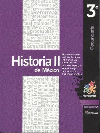 libro de secundaria 3 grado historia 2015 2016 historia de mexico ii 3 secundaria horizontes nueva