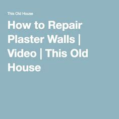 how to repair plaster ceilings 1000 ideas about plaster on stenciling