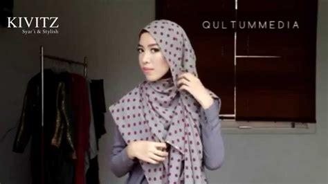 tutorial hijab syar i fitri aulia kivitz hijab tutorial by fitri aulia vol 2 youtube