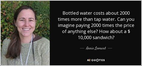 Would You Pay For Tap Water by Top 22 Quotes By Leonard A Z Quotes