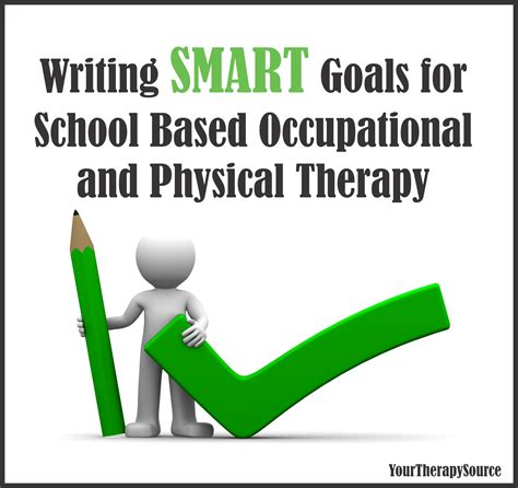 how to your to be a therapy writing smart goals for school based ot and pt your therapy source