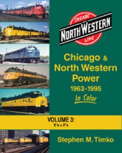 the s power s vacation volume 3 books chicago western power 1963 1995 in color volume 3