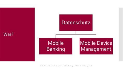 datenschutz bank datenschutz bei mobile banking und mobile device management