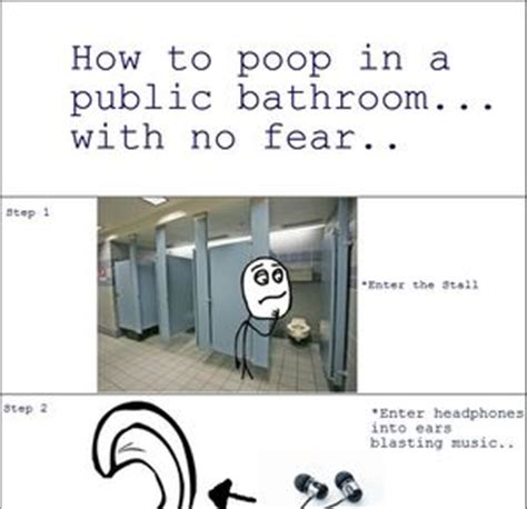 Public Bathroom Meme - works every time by mustapan meme center