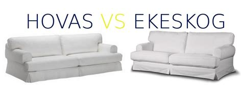 ekeskog slipcover hovas vs ekeskog differences can i fit the hovas