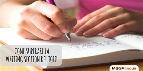 Writing Section Of Toefl by Come Passare La Writing Section Toefl Applicazione