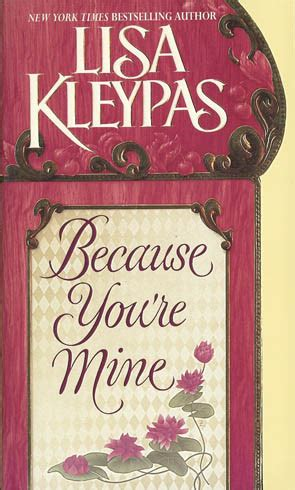 Because You Are Mine By Kleypas because you are mine books