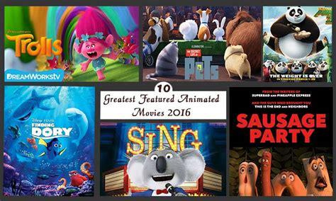 best kids movies 2016 new animated movies 2016 bertylsunshine