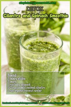 How To Boil Cilantro For Liver Detox by 1000 Images About Weight Loss Smoothies And Juices On