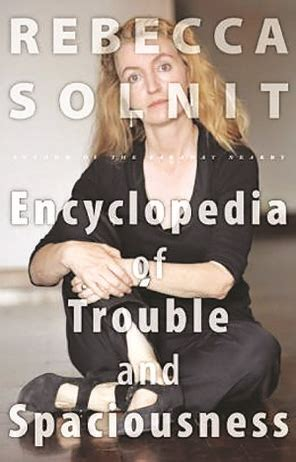 Solnit Essays by Solnit S Essays Encounters With The Wide World Books The Seattle Times