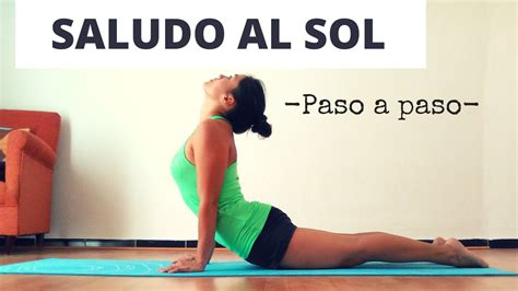 tutorial yoga saludo al sol el saludo al sol paso a paso yoga para principiantes